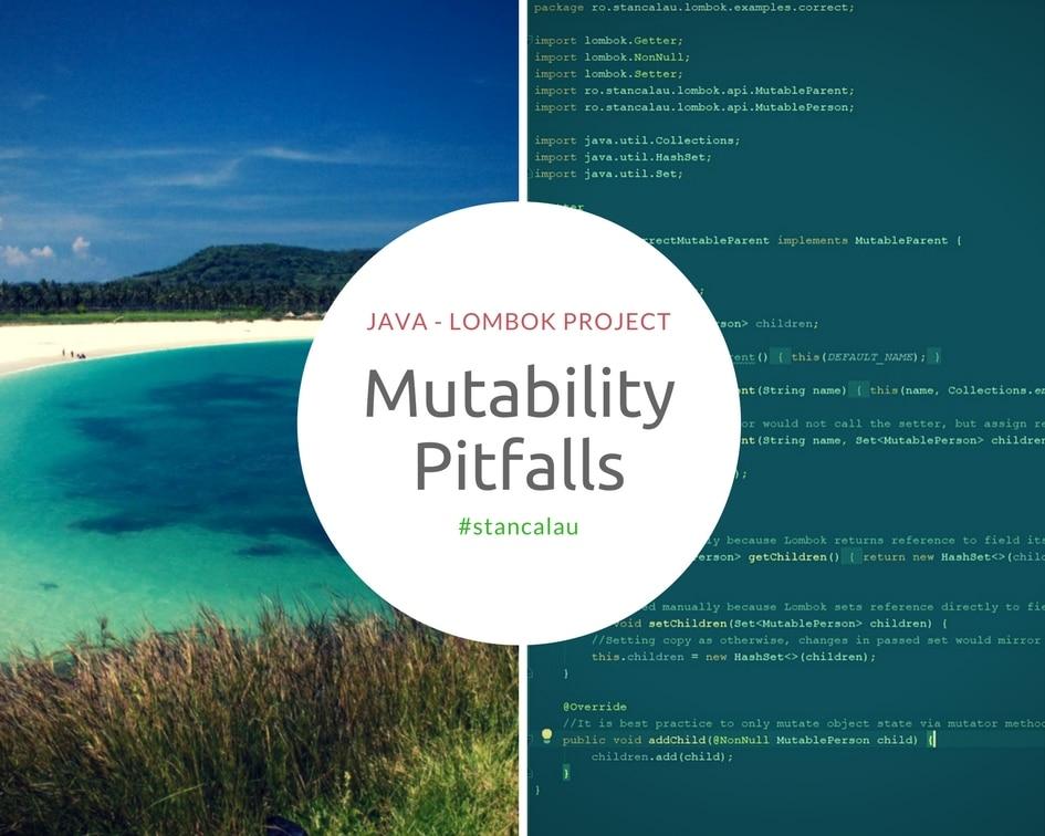 Java Lombok Mutability Pitfalls